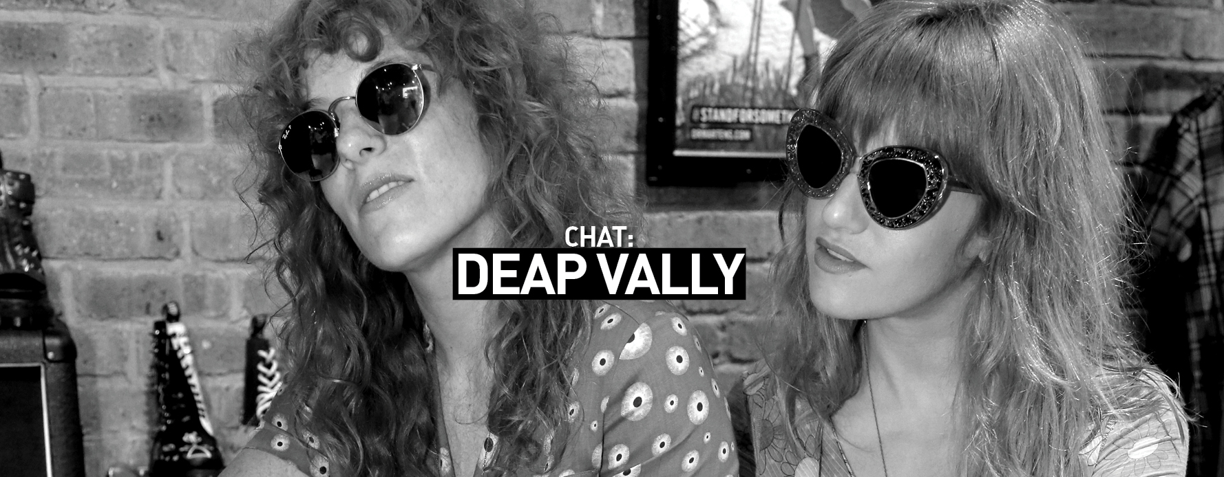 source: Deap Vally