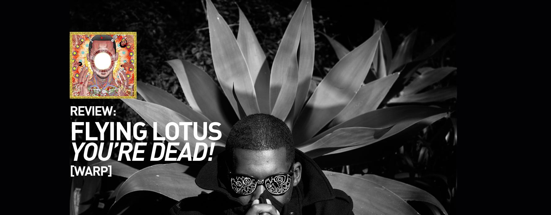 source: Flying Lotus