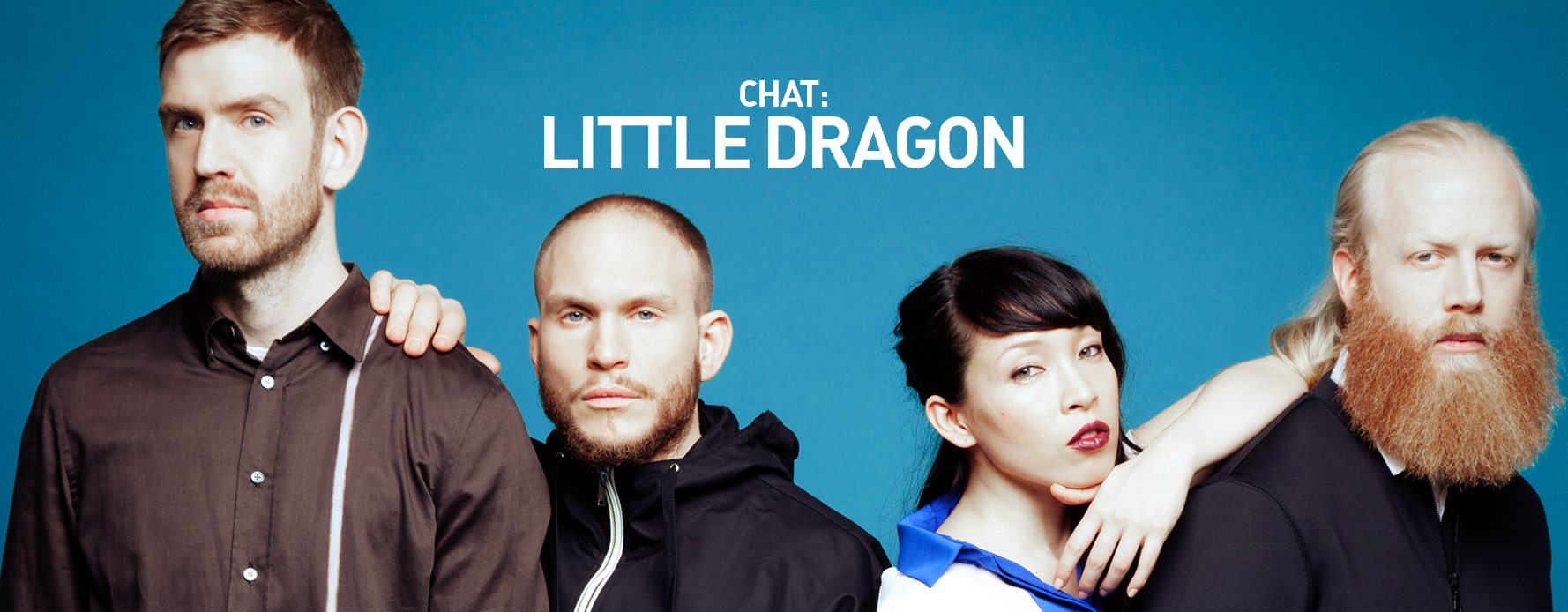 source: Little Dragon