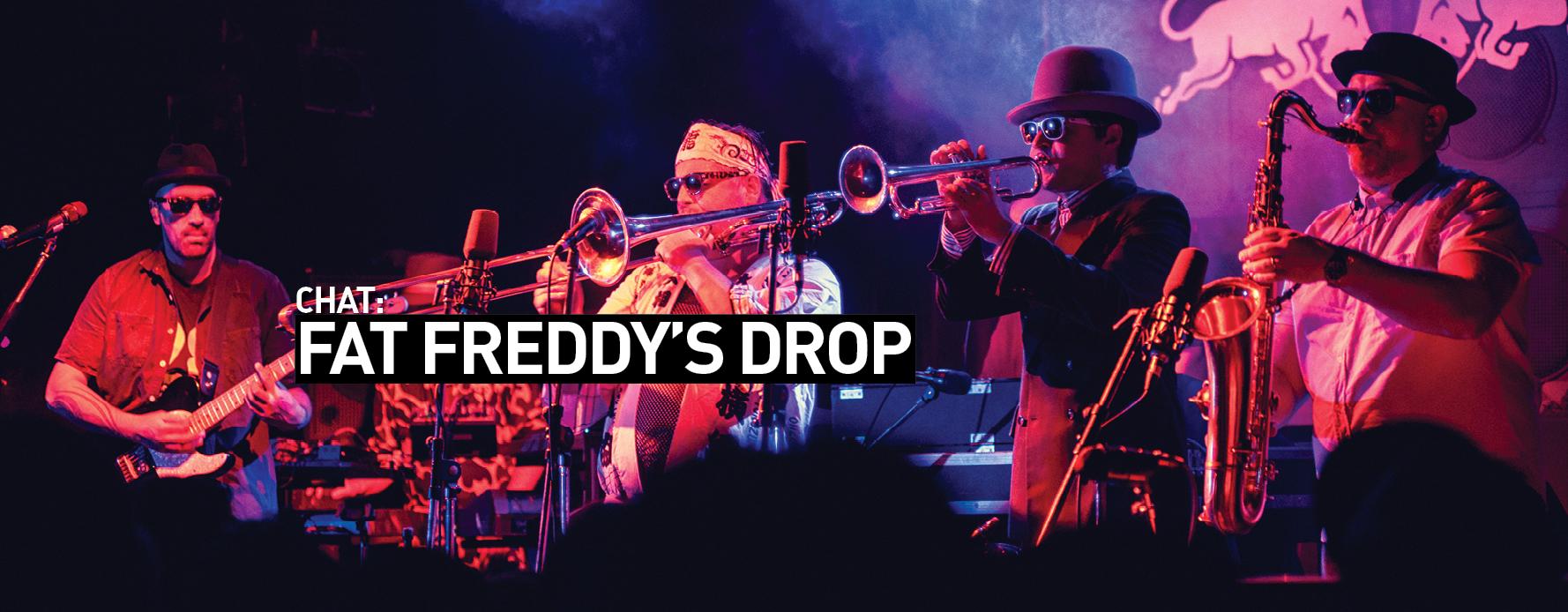source: Fat Freddy's Drop