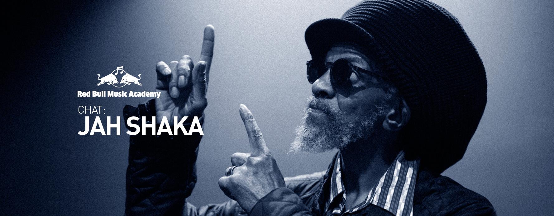 source: Jah Shaka