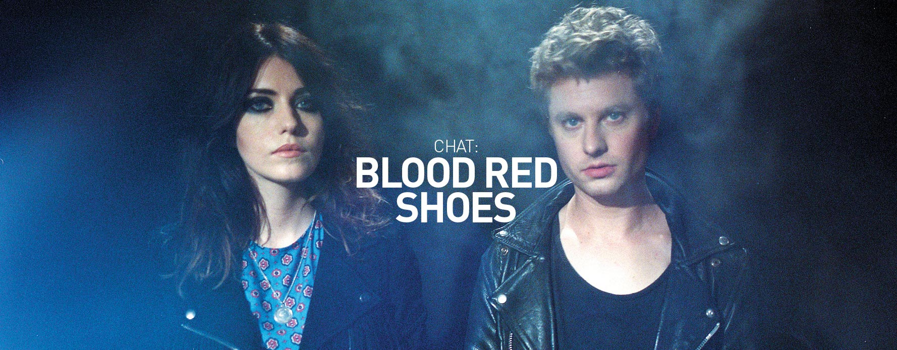 source: Blood Red Shoes