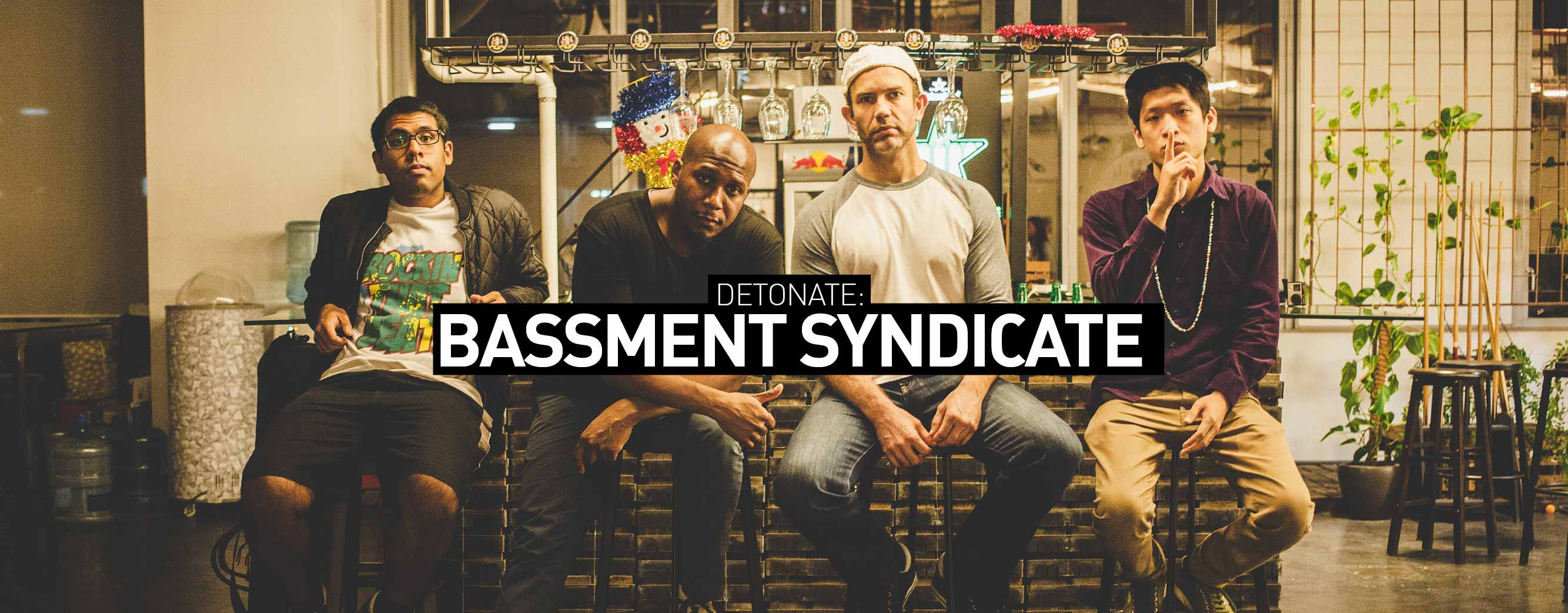 source: Bassment Syndicate